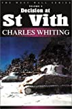 Charles Whiting: DECISION AT ST VITH (West Wall Series)