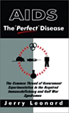 AIDS: The Perfect Disease by Jerry Leonard