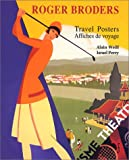 Weill, Alain: Roger Broders Travel Posters (French Edition)