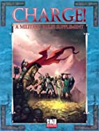 Charge!: A Military Rules Supplement…
