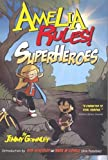 Gownley, Jimmy: Amelia Rules! 3: Superheroes