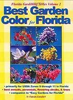Best Garden Color for Florida (Florida…