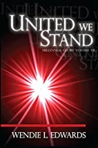 United We Stand by Wendie L. Edwards