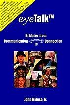 eyeTalk: Bridging from Communication to…