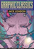 London, Jack: Graphic Classics Volume 5: Jack London - 1st Edition (Graphic Classics (Eureka))