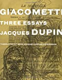 Dupin, Jacques: Giacometti: Three Essays