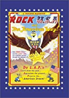 Rock USA and the American Way! A Freedom…