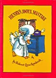 Quackenbush, Robert M.: Henry&#39;s Awful Mistake