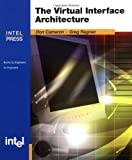 Cameron, Don: The Virtual Interface Architecture