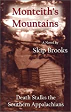 Monteith's Mountains: Death Stalks the…