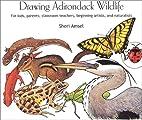 Drawing Adirondack Wildlife by Sheri Amsel