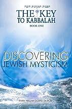 Discovering Jewish Mysticism (Key to…