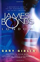 James Bond's London by Gary Giblin