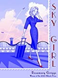 Griggs, Rosemary: Sky Girl