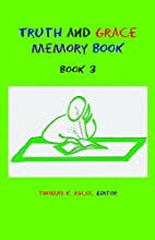 Truth and Grace Memory Book: Book 3 by…