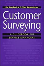 Customer Surveying: A Guidebook for Service…