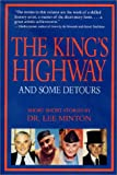 Dr. Lee Minton: The King's Highway and Some Detours
