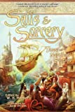 Cunningham, Elaine: Sails & Sorcery: Tales of Nautical Fantasy [ SAILS & SORCERY: TALES OF NAUTICAL FANTASY ] by Cunningham, Elaine (Author ) on Aug-01-2007 Paperback