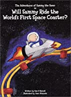 Will Sammy Ride the World's First Space…
