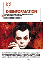 Disinformation: The Interviews. by Richard…