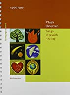 R'fuah Sh'leimah: Songs of Jewish Healing by…