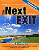 Mark Watson: The Next Exit 2011: USA Interstate Exit Directory: the Most Complete Interstate Exit Directory