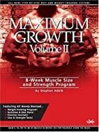 Maximum Growth, Vol. 2: 8-Week Muscle Size…
