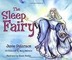 The Sleep Fairy by Janie Peterson