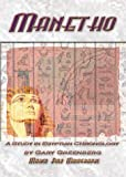 Greenberg, Gary: Manetho: A Study in Egyptian Chronology : How Ancient Scribes Garbled an Accurate Chronology of Dynastic Egypt (Marco Polo Monographs, 8)