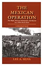 The Mexican Operation (The Mafia, Mexican…