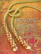 Braiding with Beads on the Kumihimo Disk by…