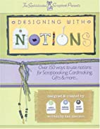 Designing With Notions by Dan Maryon