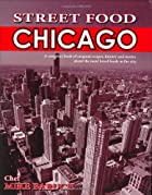 Street Food Chicago by Michael J. Baruch