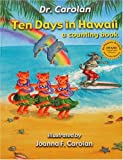 Carolan: Ten Days in Hawaii