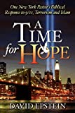 Epstein, David: A Time for Hope: One New York Pastor's Biblical Response to 9/11, Terrorism and Islam