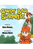 Angel, Dan: Candy Bar Surprise