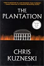 The Plantation by Chris Kuzneski