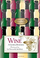 Wine a Global Business by Liz Thach