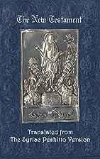 The Syriac New Testament by James Murdock