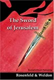 Rosenfeld, Daniel: The Sword of Jerusalem