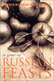 Jones, Catherine Cheremeteff: A Year of Russian Feasts