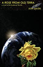 A Rose From Old Terra: a novel of the…