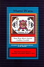 Mami Wata: Africa's Ancient God/dess…