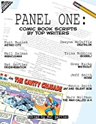 Panel One: Comic Book Scripts by Top Writers…
