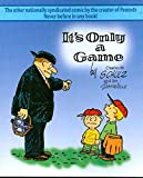 Schulz, C.: It's Only A Game