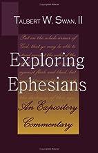 Exploring Ephesians: An Expository…