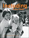 Adams, Dawn: Including Every Child: Tips and Ideas on Effective Inclusion Practices (By Teachers For Teachers series)