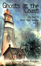 Ghosts at the Coast by Dianna Rodgers