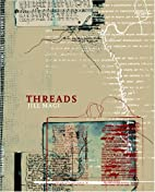 Threads by Jill Magi