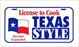 Bradnan, Melinda: License to Cook Texas Style